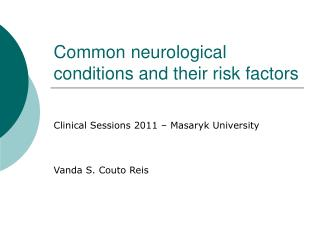 Common neurological conditions and their risk factors