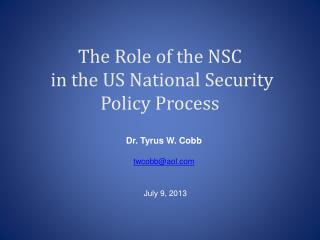 The Role of the NSC  in the US National Security Policy Process
