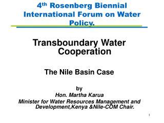 4 th  Rosenberg Biennial International Forum on Water Policy.