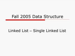 Fall 2005 Data Structure
