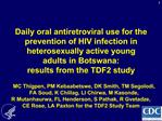 Daily oral antiretroviral use for the prevention of HIV infection in heterosexually active young adults in Botswana:  re