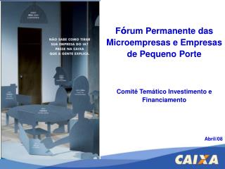 F ó rum Permanente das Microempresas e Empresas de Pequeno Porte