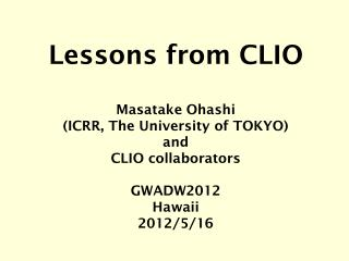 Lessons from CLIO