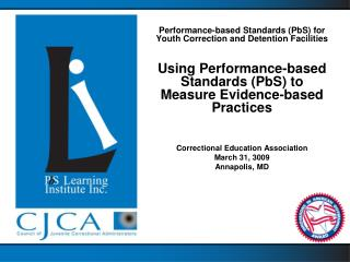 Performance-based Standards (PbS) for Youth Correction and Detention Facilities