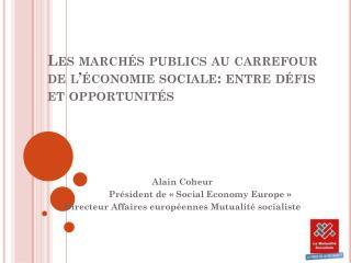 Les marchés publics au carrefour de l'économie sociale: entre défis et opportunités
