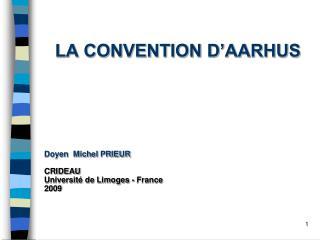 LA CONVENTION D'AARHUS