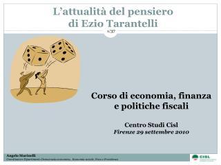 L'attualità del pensiero  di Ezio Tarantelli