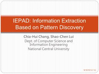 IEPAD: Information Extraction Based on Pattern Discovery