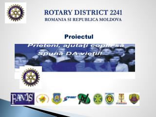 ROTARY DISTRICT 2241 ROMANIA SI REPUBLICA MOLDOVA