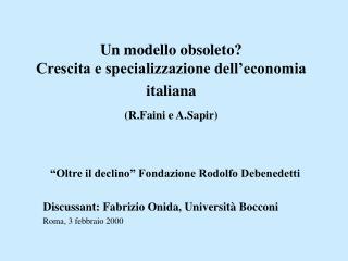 Un modello obsoleto?  Crescita e specializzazione dell'economia italiana (R.Faini e A.Sapir)