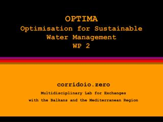 OPTIMA Optimisation for Sustainable Water Management WP 2