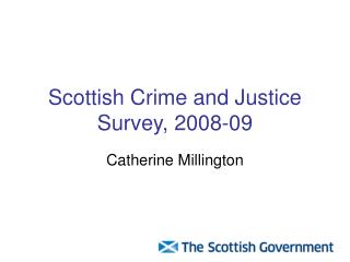 Scottish Crime and Justice Survey, 2008-09