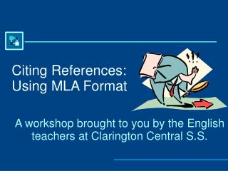 Citing References: Using MLA Format