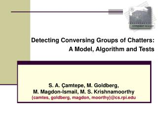 Detecting Conversing Groups of Chatters:  A Model, Algorithm and Tests