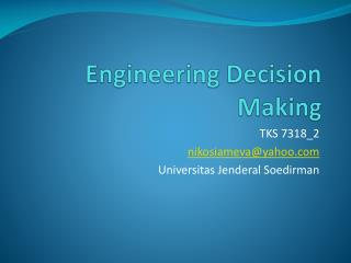 Engineering Decision Making