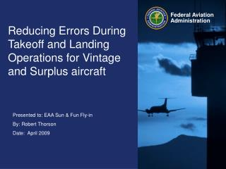 Reducing Errors During Takeoff and Landing Operations for Vintage and Surplus aircraft