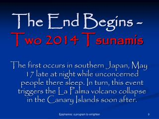 The End Begins - Two 2014 Tsunamis