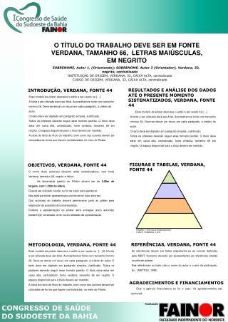 O TÍTULO DO TRABALHO DEVE SER EM FONTE  VERDANA, TAMANHO 66,  LETRAS MAIÚSCULAS, EM NEGRITO