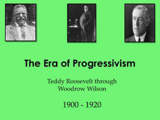 The Era of Progressivism