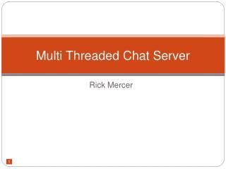 Multi Threaded Chat Server