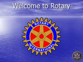 Welcome to Rotary