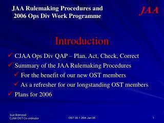 Introduction   CJAA Ops Div QAP – Plan, Act, Check, Correct