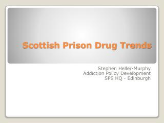 Scottish Prison Drug Trends