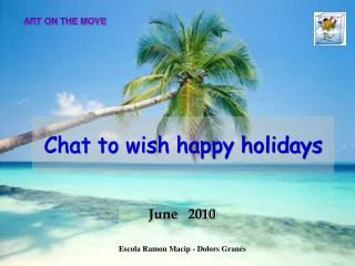 Chat to wish happy holidays