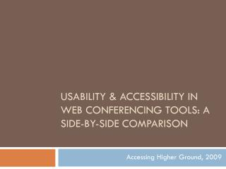 Usability & Accessibility in Web Conferencing Tools: A side-by-side comparison