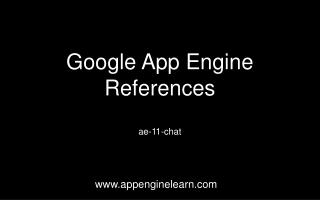 Google App Engine  References