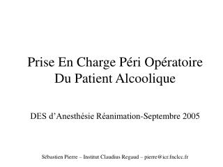 Prise En Charge Péri Opératoire Du Patient Alcoolique