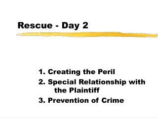 Rescue - Day 2