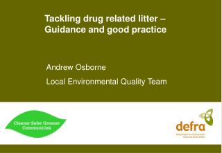 Tackling drug related litter � Guidance and good practice