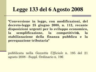 Legge 133 del 6 Agosto 2008