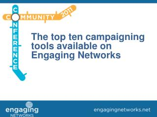 The top ten campaigning tools available on Engaging Networks