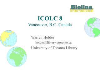 ICOLC 8 Vancouver, B.C. Canada