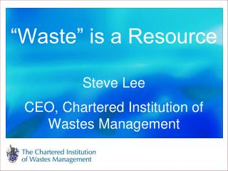 """""""Waste"""" is a Resource"""