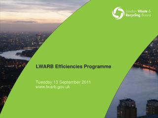 LWARB Efficiencies Programme