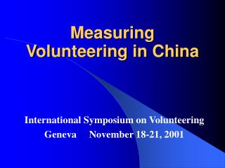 Measuring Volunteering in China