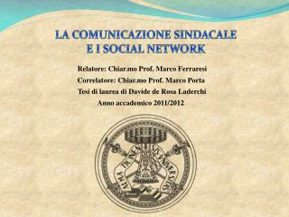 Relatore: Chiar.mo Prof. Marco Ferraresi