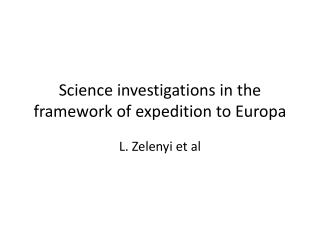 Science investigations in the framework of expedition to Europa