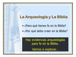 La Arqueolog ía y La Bíblia
