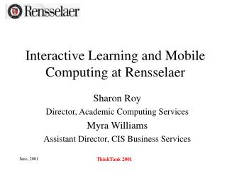 Interactive Learning and Mobile Computing at Rensselaer