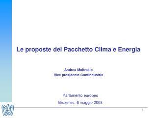 L e  proposte d el Pacchetto Clima e Energia