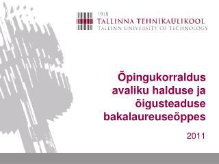 pingukorraldus avaliku halduse ja   igusteaduse  bakalaureuse ppes