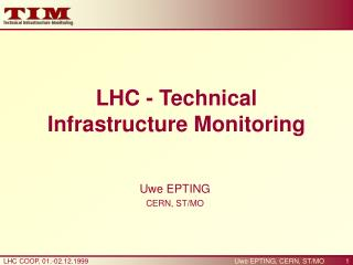 LHC - Technical Infrastructure Monitoring