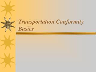 Transportation Conformity Basics