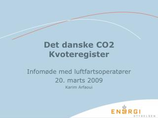 Det danske CO2 Kvoteregister