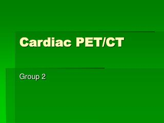 Cardiac PET