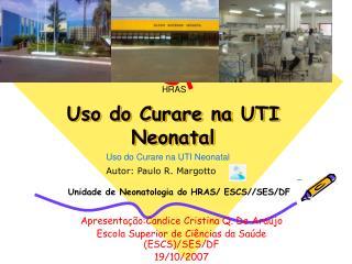 Uso do Curare na UTI Neonatal